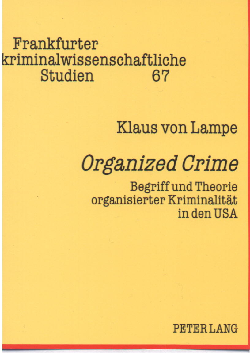 an examination of the origin of the organized crime According to wikipedia, organized crime is any criminal activity that is carried out by an illegal organizational groups or organized enterprises organized crimes are usually considered to be illegal acts being committed, such as, illegal bootlegging, illegal gambling, illegal sell of narcotics, racketeering, embezzlement, political corruption.